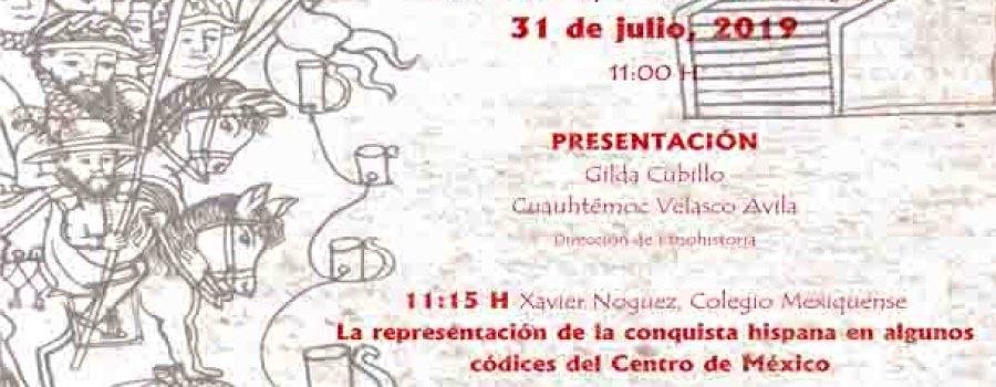 Visiones del desembarco de Hernán Cortés y sus huestes y la empresa de la conquista española a través de códices y crónicas