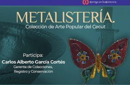 Metalistería. Colección de Arte Popular del Cecut