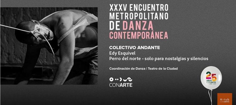 Perro del norte con Colectivo Andante en el XXXV Encuentro Metropolitano de Danza Contemporánea