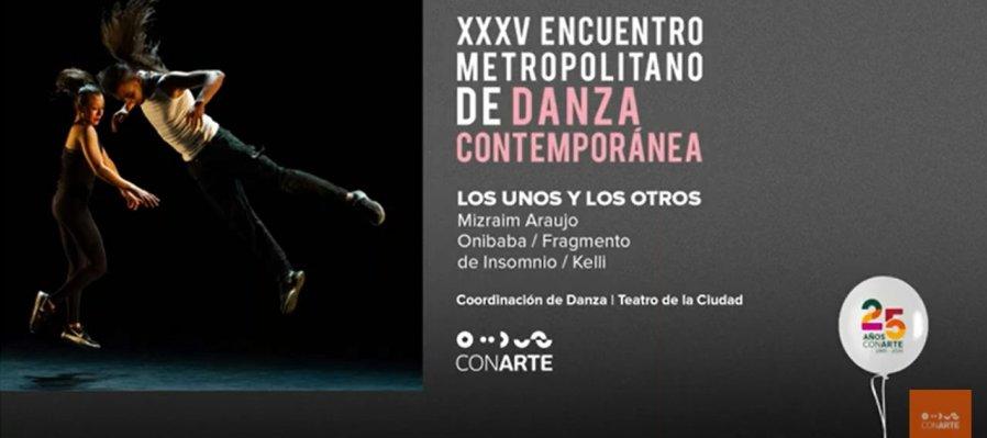 Los unos y los otros en el XXXV Encuentro Metropolitano de Danza Contemporánea