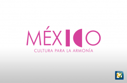 Mexico, Culture for Harmony