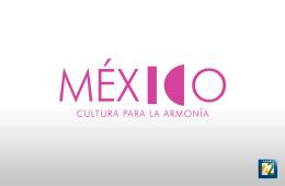 México, cultura para la armonía