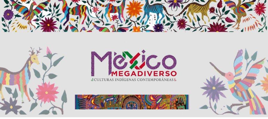 México Megadiverso. Culturas Indigenas Contemporaneas
