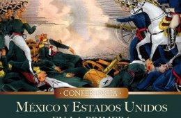 México y Estados Unidos en la primera mitad del siglo XI...