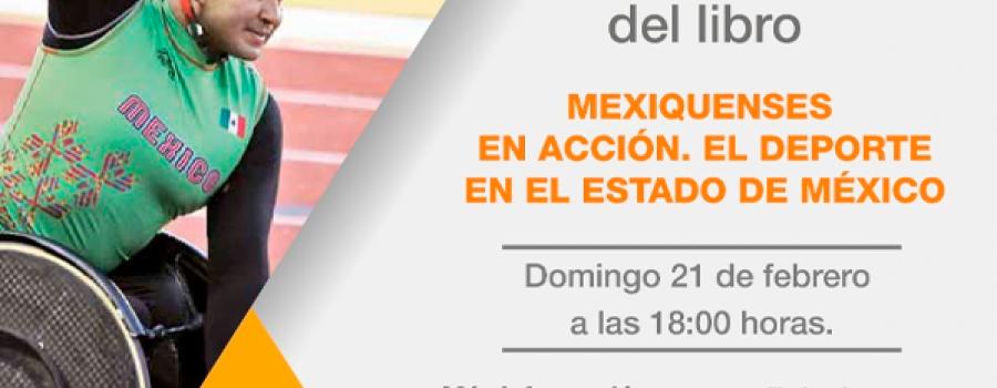 Mexiquenses en Acción. El Deporte en el Estado de México