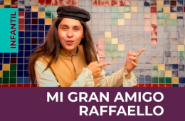 Mi gran amigo Raffaello