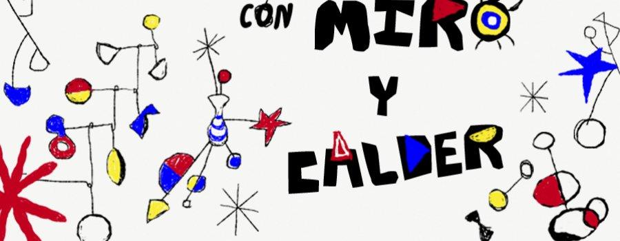 Un verano con Miró y Calder