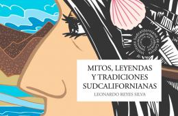 Mitos, leyendas y tradiciones sudcalifornianas