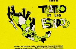 Convocatoria Teatro de los Estados