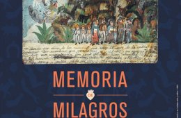 Memory of Miracles. Mexican Ex-votos, Heritage Recovered