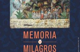 Memoria de milagros. Exvotos mexicanos, patrimonio recupe...