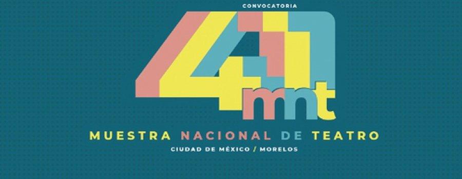 41 Muestra Nacional de Teatro
