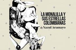 La Monalilia y sus estrellas colombianas