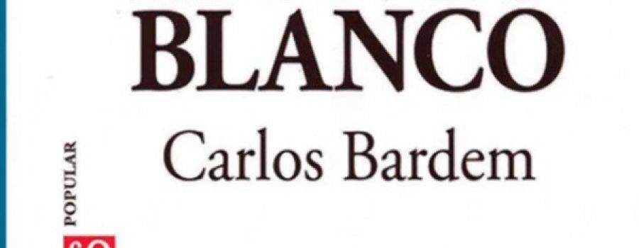 Mongo Blanco, novela de Carlos Bardem