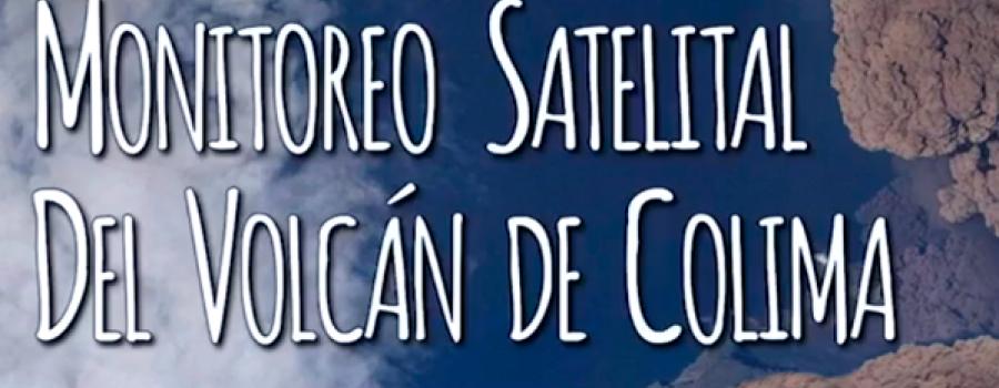 Monitoreo satelital del Volcán de Colima