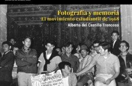 El Tlacuache No. 953 Fotografía y memoria. El movimiento...