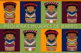 El Tlacuache No. 958. Pequeñas mujeres de barro en el an...