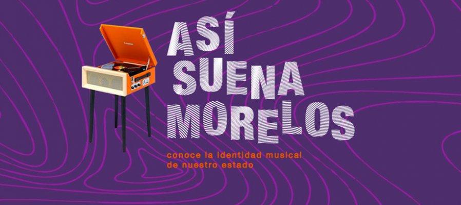 Así suena Morelos