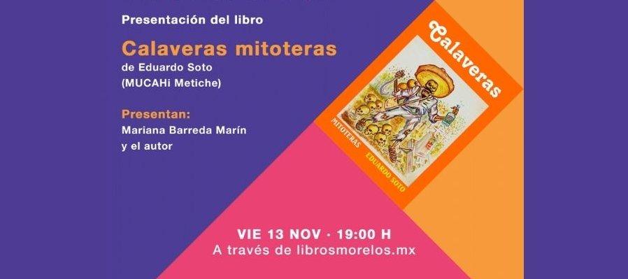 Calaveras Mitoteras de Eduardo Soto