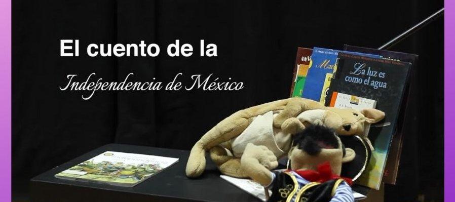Cuento musical: La Independencia de México