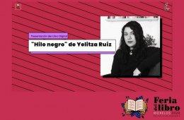 Presentación del libro Hilo Negro, de Yelitza Ruiz