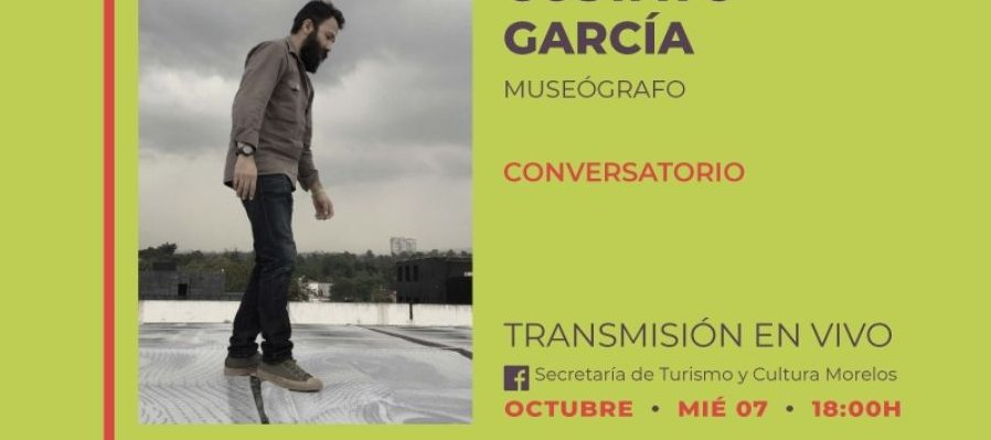 Conversatorio con el museógrafo Gustavo García