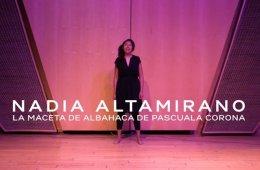 Nadia Altamirano - La maceta de albahaca de Pascuala Coro...