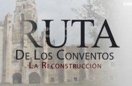 La reconstrucción del ex convento de San Guillermo Abad ...