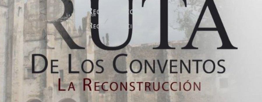 La reconstrucción del ex convento de San Guillermo Abad de Totolpan