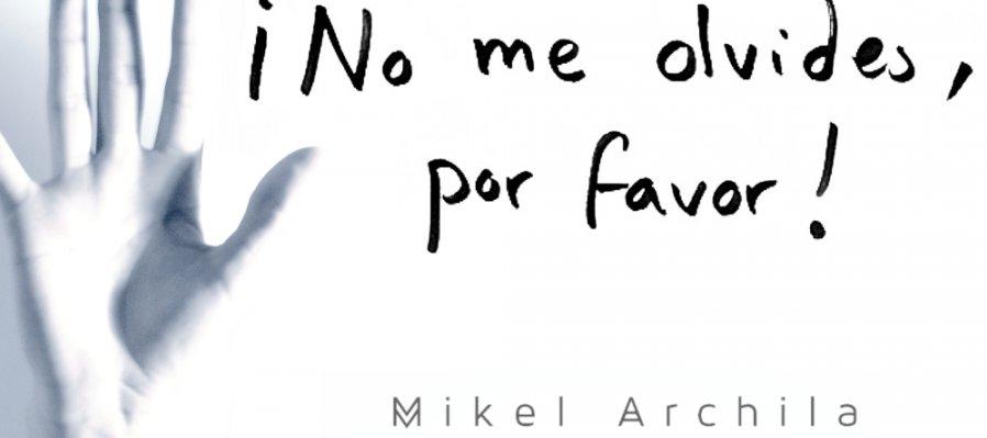 ¡No me olvides, por favor!