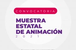 Muestra Estatal de Animación 2021