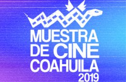Muestra de cine en Coahuila 2019