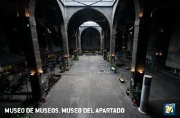 Museo de museos. Museo del Apartado