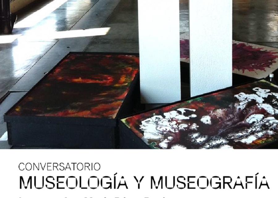 Conversatorio Museología y Museografía
