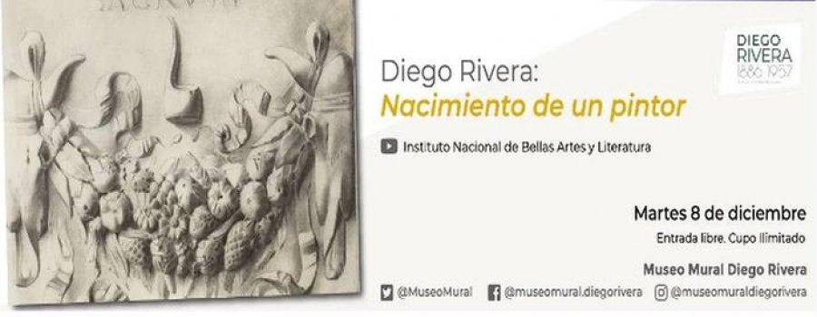 Diego Rivera. Nacimiento de un pintor
