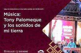 Tony Palomeque y los sonidos de mi tierra