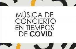 Música de concierto en tiempos de COVID