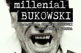Lectura dramatizada: Millenial Bukowski en CEART