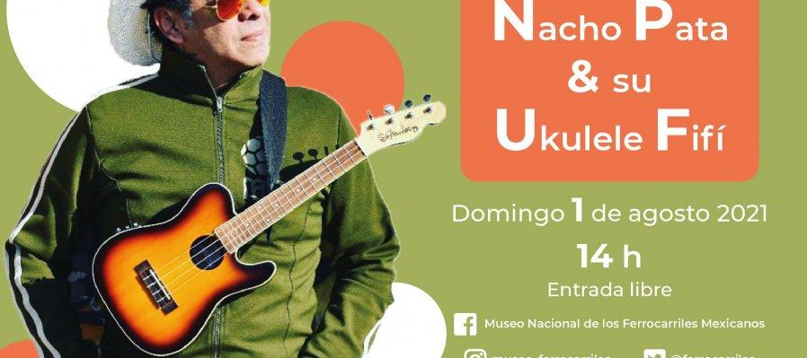 Nacho Pata y su ukulele fifí