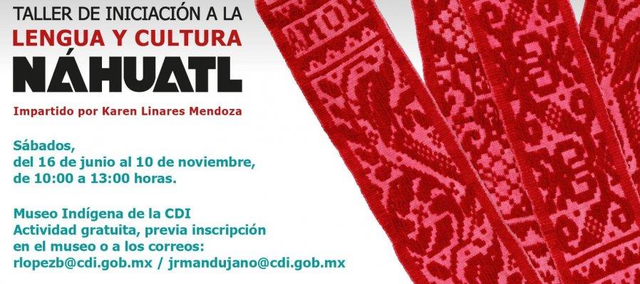 Taller de iniciación a la lectura y cultura Náhuatl