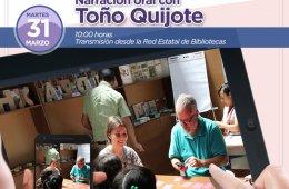 Narración oral en linea con Toño Quijote