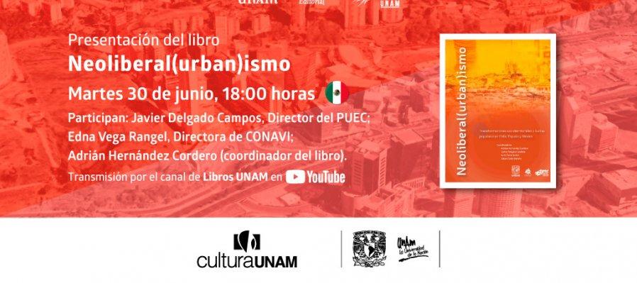 Neoliberal(urban)ismo: Presentación editorial