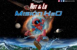 BOT & LU MISIÓN H2O