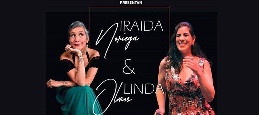 Iraida Noriega & Linda Olmos