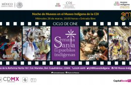 Semana Santa en los pueblos indígenas. Ciclo de cine