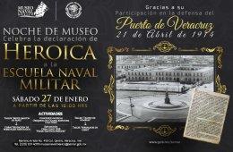 Noche de Museo: Declaración de Heroica a la Escuela Nava...