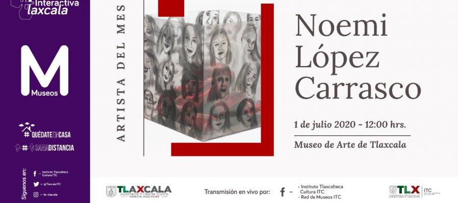 Artista del mes de Julio: Noemí López Carrasco