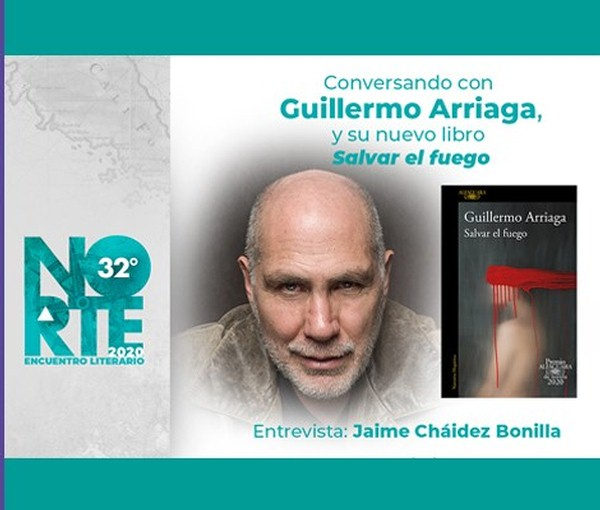 Norte 32° Encuentro Literario 2020. Conversando con Guillermo Arriaga