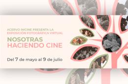 Nosotras haciendo cine: Exposición fotográfica virtual