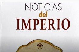 Edición Popular. Noticias del Imperio de Fernando del Pa...
